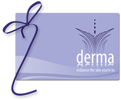 Derma Med Spa Gift Certificates / Gift Cards